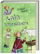 Lola Band 5: Lola Löwenherz, Isabel Abedi