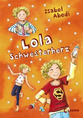 Lola Band 7: Lola Schwesterherz, Isabel Abedi