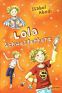 Lola Band 7: Lola Schwesterherz - Produktdetailbild 1
