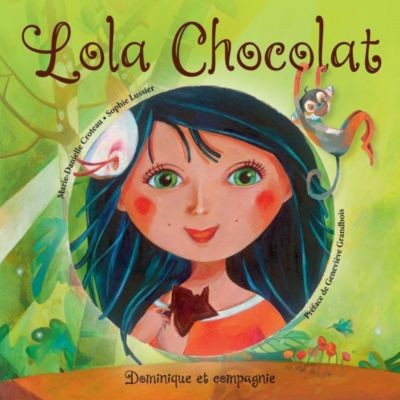 Lola Chocolat, Marie-Danielle Croteau