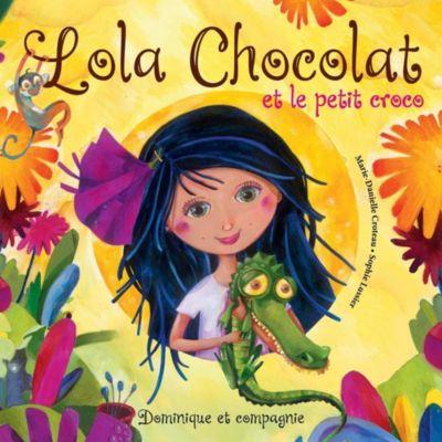 Lola Chocolat et le petit croco, Marie-Danielle Croteau