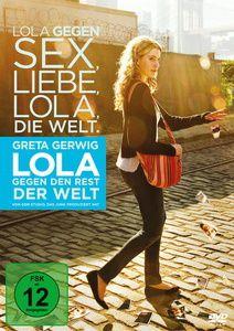 Lola gegen den Rest der Welt, Daryl Wein, Zoe Lister Jones