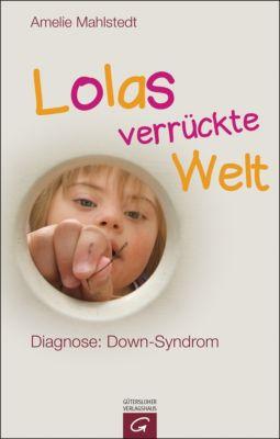 Lolas verrückte Welt, Amelie Mahlstedt