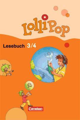 Lollipop Lesebuch, Neubearbeitung: 3./4. Schuljahr, Schülerbuch