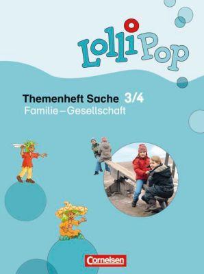 LolliPop Themenheft Sache: 3./4. Schuljahr - Familie - Gesellschaft, Christine Brockmeyer, Ina Grandt