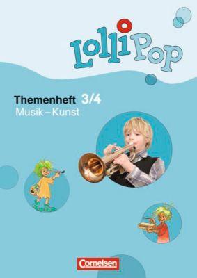 LolliPop Themenheft Sache: 3./4. Schuljahr - Musik - Kunst