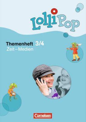 LolliPop Themenheft Sache: 3./4. Schuljahr - Zeit - Medien, Peter Pohler, Sylvia Waßmann