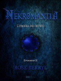 L'ombra dei morti, Rose Berryl