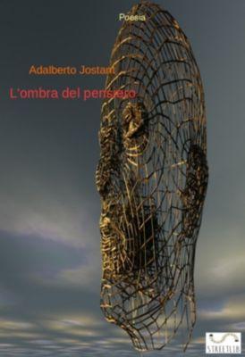 L'ombra del pensiero, Adalberto Jostant