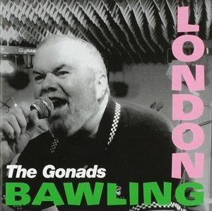 London Bawling, The Gonads