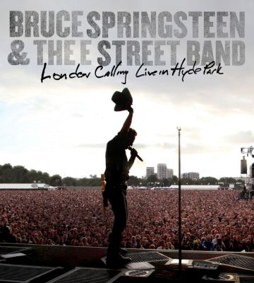 London Calling - Live In Hyde Park, Bruce Springsteen & The E Street Band