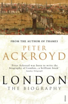 London, English edition, Peter Ackroyd