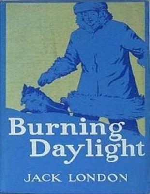 London, J: Burning Daylight, Jack London