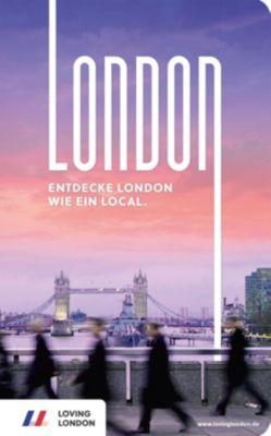 London Reiseführer von Loving London