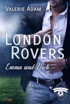 London Rovers: Emma und Nick - Valerie Adam  