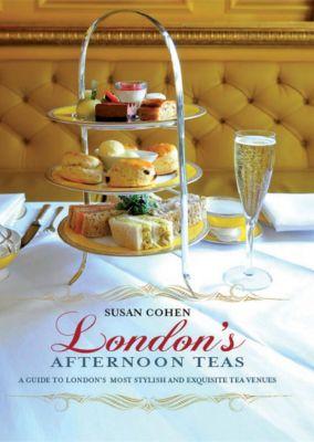 London's Afternoon Teas, Susan Cohen