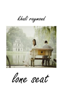 Lone Seat, Khali Raymond