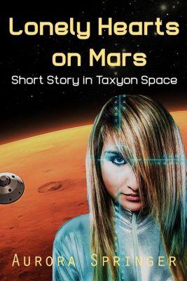 Lonely Hearts on Mars, Aurora Springer