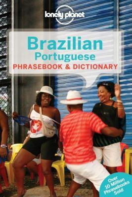 Lonely Planet Brazilian Portuguese Phrasebook & Dictionary, Marcia Monje de Castro