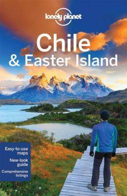 Lonely Planet Chile & Easter Island, Planet Lonely
