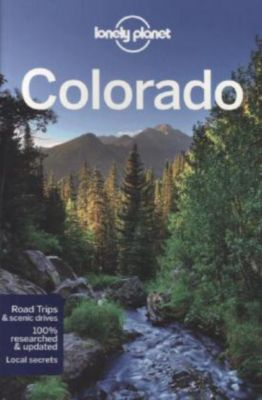 Lonely Planet Colorado, English edition, Carolyn McCarthy, Greg Benchwick, Christopher Pitts