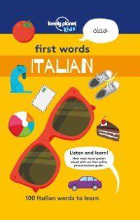 Lonely Planet Kids: First Words - Italian, Lonely Planet Kids