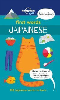 Lonely Planet Kids: First Words - Japanese, Lonely Planet Kids