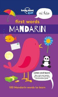 Lonely Planet Kids: First Words - Mandarin, Lonely Planet Kids
