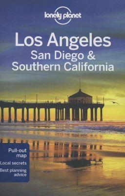 Lonely Planet Los Angeles, San Diego & Southern California, Sara Benson, Adam Skolnick, Andrew Bender