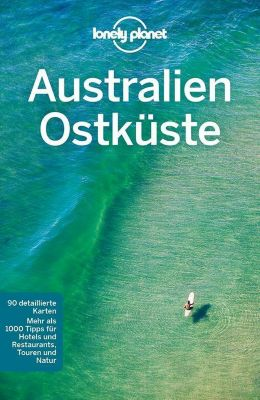 Lonely Planet Reiseführer Australien Ostküste - Charles Rawlings-Way |