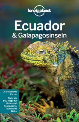 Lonely Planet Reiseführer E-Book: Lonely Planet Reiseführer Ecuador & Galápagosinseln, Regis St. Louis