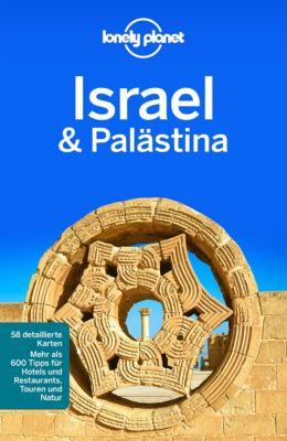 Lonely Planet Reiseführer E-Book: Lonely Planet Reiseführer Israel, Palästina, Daniel Robinson