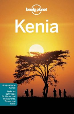 Lonely Planet Reiseführer E-Book: Lonely Planet Reiseführer Kenia, Lonely Planet