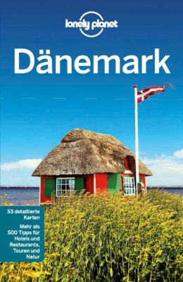 Lonely Planet Reiseführer E-Book: Lonely Planet Reiseführer Dänemark, Lonely Planet