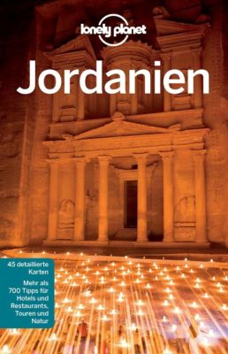 Lonely Planet Reiseführer E-Book: Lonely Planet Reiseführer Jordanien, Lonely Planet