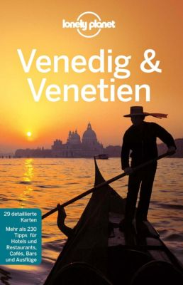 Lonely Planet Reiseführer E-Book: Lonely Planet Reiseführer Venedig & Venetien, Lonely Planet