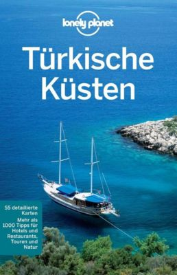 Lonely Planet Reiseführer E-Book: Lonely Planet Reiseführer Türkische Küsten, Lonely Planet