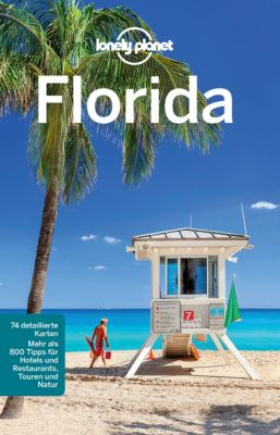 Lonely Planet Reiseführer E-Book: Lonely Planet Reiseführer Florida, Jeff Campbell