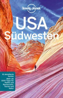 Lonely Planet Reiseführer E-Book: Lonely Planet Reiseführer USA Südwesten, Greg Ward, Carolyn McCarthy, Amy C. Balfour