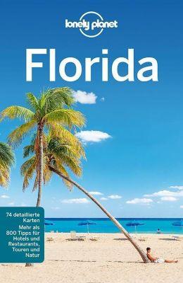 Lonely Planet Reiseführer Florida - Jeff Campbell |