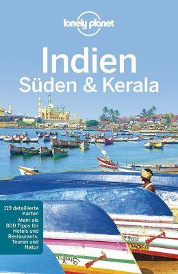 Lonely Planet Reiseführer Indien Süden & Kerala, Sarina Singh