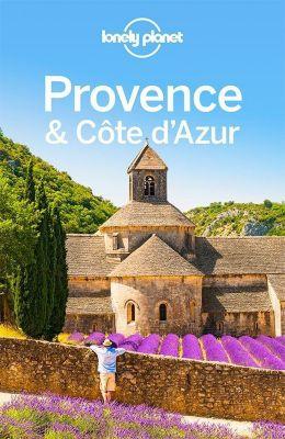 Lonely Planet Reiseführer Provence, Côte d'Azur - Emilie Filou pdf epub
