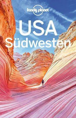 Lonely Planet Reiseführer USA Südwesten, Greg Ward, Carolyn McCarthy, Amy C. Balfour