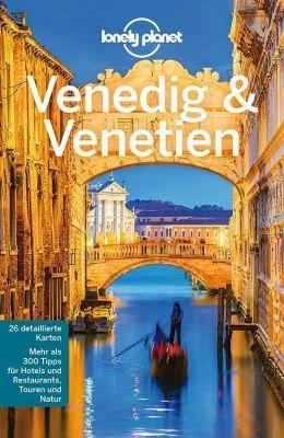 Lonely Planet Reiseführer Venedig & Venetien - Alison Bing |