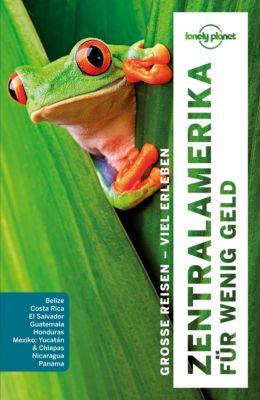 Lonely Planet Reiseführer Zentralamerika für wenig Geld, Carolyn McCarthy