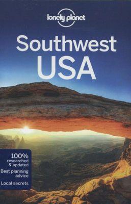 Lonely Planet Southwest USA, Amy C. Balfour, Carolyn McCarthy, Greg Ward