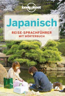 Lonely Planet Sprachführer: Lonely Planet Sprachführer Japanisch, Lonely Planet