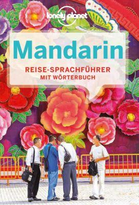 Lonely Planet Sprachführer: Lonely Planet Sprachführer Mandarin, Lonely Planet