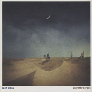 Lonesome Dreams Jewel Case, Lord Huron
