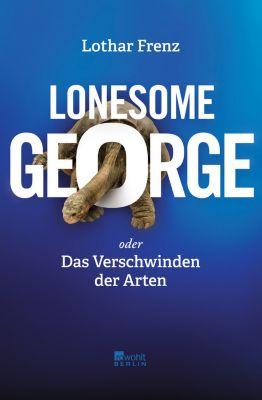 Lonesome George oder Das Verschwinden der Arten, Lothar Frenz